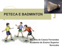 PETECA E BADMINTON - Objetivo Sorocaba