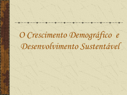 O Crescimento Demográfico e o Desenvolvimento Sustentável