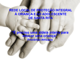 REDE LOCAL DE PROTEÇÃO INTEGRAL À CRIANÇA E AO