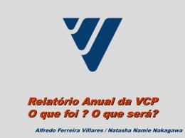 Relatório Anual da VCP O que foi