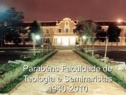 Parabéns a Faculdade de Teologia e aos Seminaristas