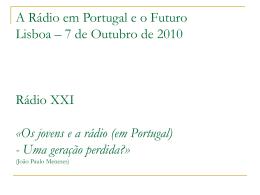 Os jovens e a rádio (em Portugal) - Uma geração perdida?