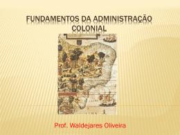 Fundamentos da Administração Colonial