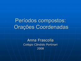 Orações Coordenadas - Colégio Candido Portinari