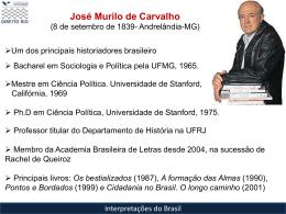 José Murilo de Carvalho - Acadêmico de Direito da FGV