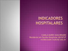 AULA: Indicadores Hospitalares por Camila Mares Guia