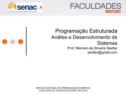 Modelagem e Especificação de Software Profª. Cibele da Rosa Christ
