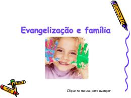 Familia e Evangelização Infantil - Dij