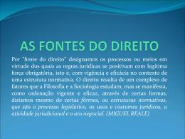 AS FONTES DO DIREITO