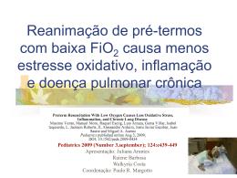 Reanimação de pré-termos com baixa FiO2 causa menos estresse