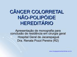 CANCER COLORRETAL HEREDITÁRIO NÃO POLIPOIDE