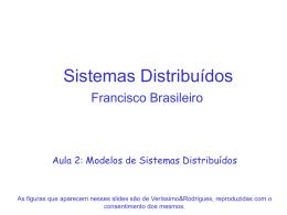 """Aplicações Distribuídas - Francisco """"Fubica"""" Vilar Brasileiro"""