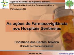 As ações de Farmacovigilância nos Hospitais Sentinelas