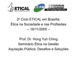 Dois Lados da Mesma Moeda Palestrante Prof. Dr. Hong