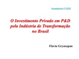 O Investimento Privado em P&D no Brasil Seminário CGEE