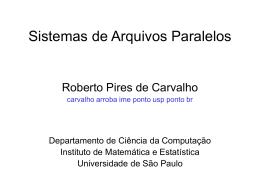 Sistemas de Arquivos Paralelos - IME-USP