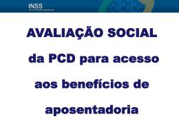 AVALIAÇÃO SOCIAL da PCD para acesso aos