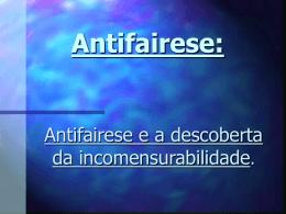 Antifairese e a descoberta da incomensurabilidade