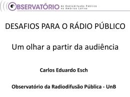 Apresentação do professor doutor Carlos Eduardo Esch, do