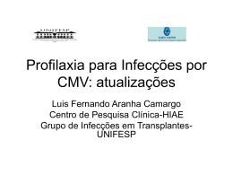 Profilaxia para Infecções por CMV: atualizações