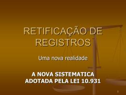 RETIFICAÇÃO DE REGISTROS - Faculdade de Direito de Franca