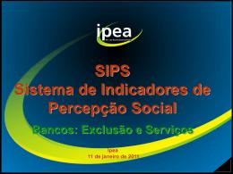 SIPS Sistema de Indicadores de Percepção Social Bancos