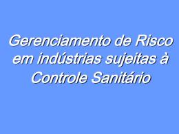 Gerenciamento de Risco em indústrias sujeitas à Controle