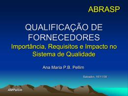 QUALIFICAÇÃO DE FORNECEDORES Importância