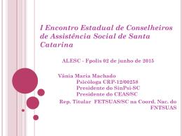 I ENCONTRO ESTADUAL DE CONSELHEIROS DE ASSISTÊNCIA