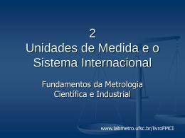 Unidades de medidas e o sistema internacional