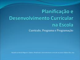 Planificação e Desenvolvimento Curricular na Escola