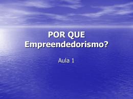 Por_que_empreendedorismo - Acadêmico de Direito da FGV