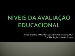 NÍVEIS DA AVALIAÇÃO EDUCACIONAL