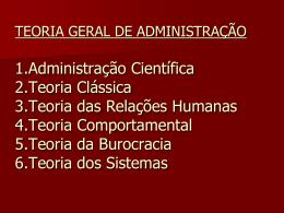 TEORIA GERAL DE ADMINISTRAÇÃO 1.Administração Científica 2