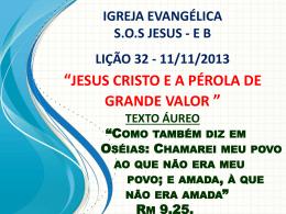 A pérola de grande valor - Igreja Evangélica SOS Jesus
