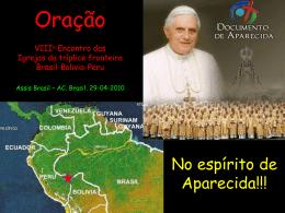 2010-04-29 A - Fronteiras ORACAO 3F BBP Assis Brasil