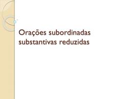Oracoes_subordinadas_substantivas_reduzidas