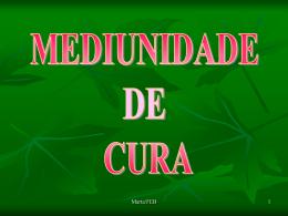 MEDIUNIDADE DE CURA