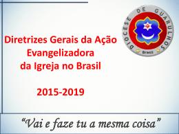 Diretrizes Gerais da Ação Evangelizadora da Igreja no Brasil 2015