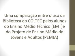 Uma comparação entre o uso da Biblioteca do COLTEC pelos