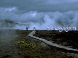 A Bagagem - Jura em Prosa e Verso