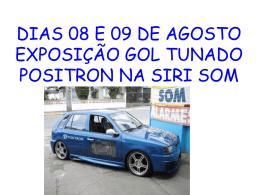 DIAS 08 E 09 DE AGOSTO EXPOSIÇÃO GOL
