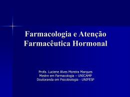 Farmacologia e Atenção Farmacêutica Hormonal - Unifal-MG