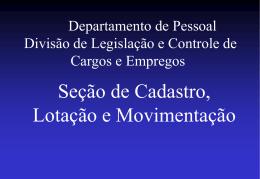 Departamento de Pessoal Divisão de Legislaçao e Controle e