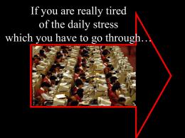 Se está cansado do stress a que todos os dias é submetido