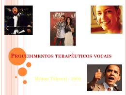 PROCEDIMENTOS TERAPÊUTICOS VOCAIS Milton Takeuti