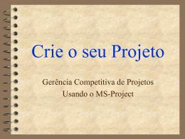Telas sobre criação de projeto utilizando do MS Project, da UFSC