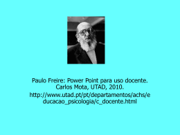 Paulo Freire: Power point para uso docente