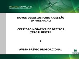 certidão negativa de débitos trabalhistas e aviso prévio proporcional