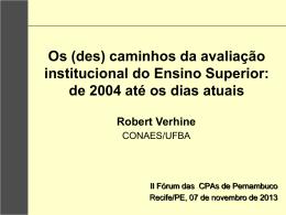 (des) caminhos da avaliação institucional do Ensino Superior